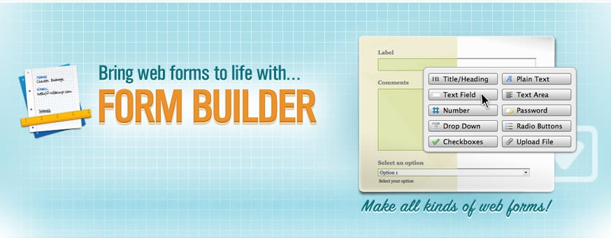 Bring web forms to life with Form Builder!